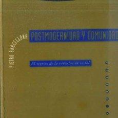 Libros antiguos: PIETRO BARCELLONA : POSTMODERNIDAD Y COMUNIDAD (TROTTA, 1992) . Lote 85954075