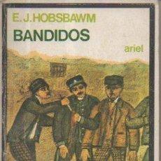 Livros antigos: BANDIDOS. E. J. HOBSBAWM. EDITORIAL ARIEL, 1ª EDICIÓN, 1976. Lote 50087031