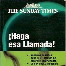 Libros antiguos: THE SUNDAY TIMES HAGA ESA LLAMADA IAIN MAITAND NUEVOS EMPRENDEDORES. Lote 50134664