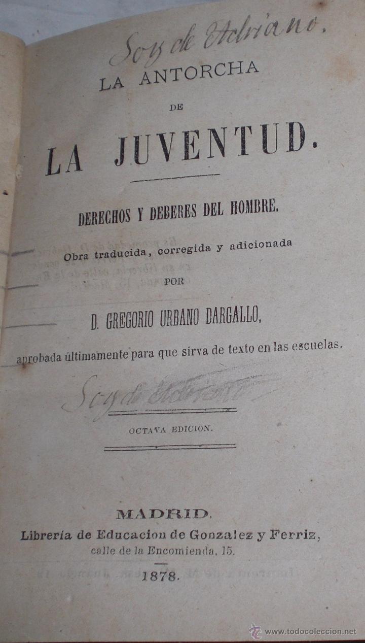 Libros antiguos: La antorcha de la juventud, deberes y derechos del hombre.1878. - Foto 2 - 50409498