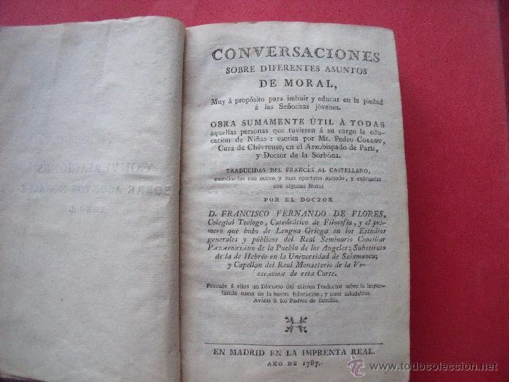 FRANCISCO FERNANDO DE FLORES.-CONVERSACIONES SOBRE DIFERENTES ASUNTOS MORALES.-MADRID.-AÑO 1787. (Libros Antiguos, Raros y Curiosos - Pensamiento - Sociología)