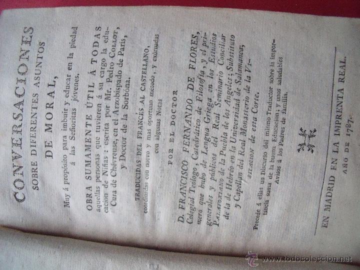 Libros antiguos: FRANCISCO FERNANDO DE FLORES.-CONVERSACIONES SOBRE DIFERENTES ASUNTOS MORALES.-MADRID.-AÑO 1787. - Foto 4 - 50464354