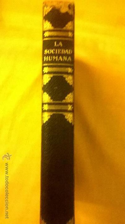 COLECCION MODERNA DE CONOCIMIENTOS UNIVERSALES (LA SOCIEDAD HUMANA) - JACKSON INC. - 1928 (Libros Antiguos, Raros y Curiosos - Pensamiento - Sociología)