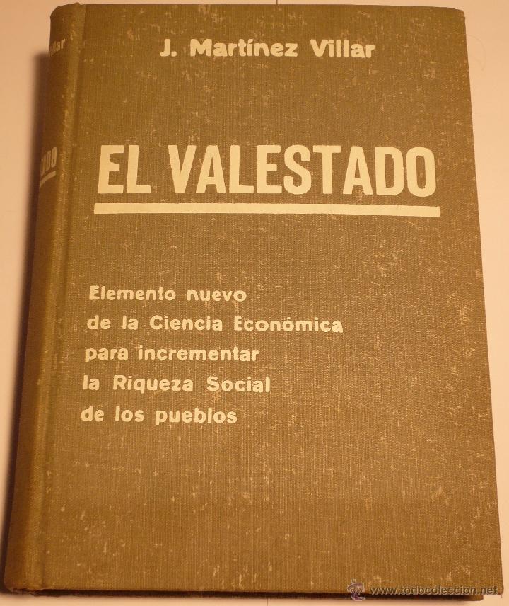 EL VALESTADO - MARTINEZ VILLAR - LA IBERICA BARCELONA 1935 (Libros Antiguos, Raros y Curiosos - Pensamiento - Sociología)