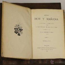 Libros antiguos: 7173 - AYER HOY Y MAÑANA. TOMOS 1. 2 Y 3. ANTONIO FLORES. EDI. M. Y SIMON. 1892/93.. Lote 53728634