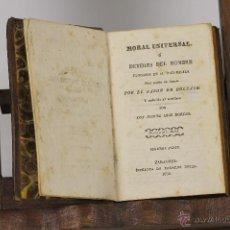 Libros antiguos: LP-194 - MORAL UNIVERSAL. 2ª PARTE. BARÓN DE HOLBACH. IMP. MEDARDO HERAS. 1858.. Lote 54091245