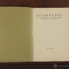 Libros antiguos: 7131 - ACAMPADES. VV. AA. AYUNTAMENT DE BARCELONA. 1935.. Lote 53016538