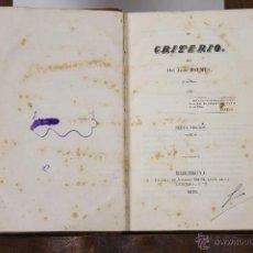 Libros antiguos: 6648 - EL CRITERIO. JAIME BALMES. LIB. ANTONIO BRUSI. 1848.. Lote 49977806