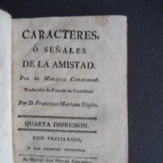 Libros antiguos: 'CARACTERES O SEÑALES DE LA AMISTAD' MARQUES CARACCIOLO. MADRID 1787. Lote 55102080