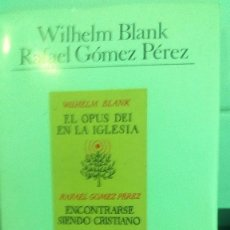 Libros antiguos: EL OPUS DEI EN LA IGLESIA-DOCTRINA Y VIDA-WILHELM BLANK. Lote 56099352