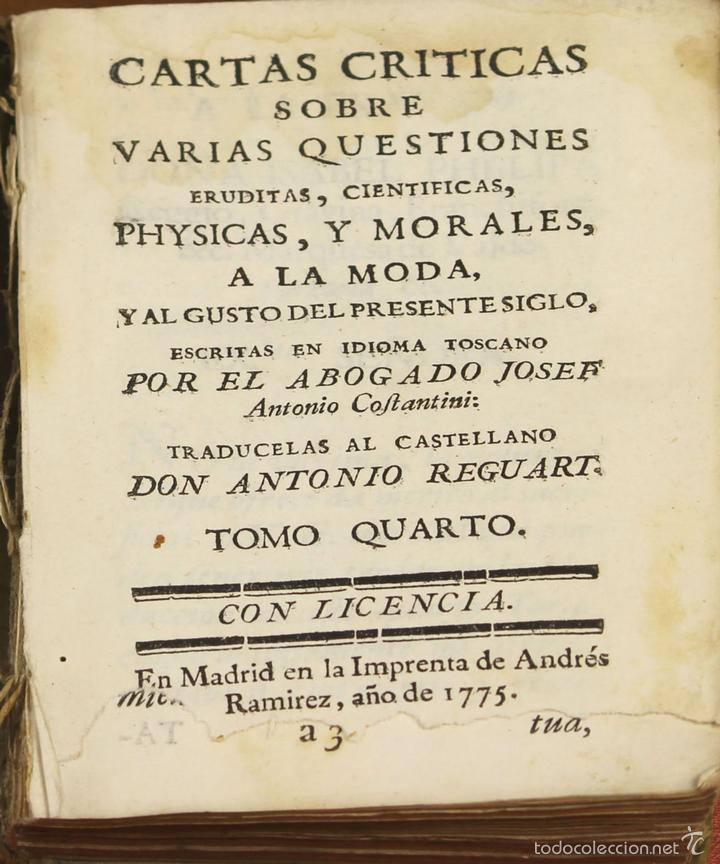 LP-296 - CARTAS CRÍTICAS SOBRE VARIAS QUESTIONES. TOMO IV. COSTANTINI. IMP. A. RAMIREZ. 1775. (Libros Antiguos, Raros y Curiosos - Pensamiento - Sociología)