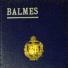 Libros antiguos: EL CRITERIO. BALMES. 1920. Lote 62309808