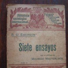 Libros antiguos: SIETE ENSAYOS TOMO II. R.U. EMERSON BIBLIOTECA SOCIOLOGICA INTERNACIONAL. TRADUCIDO POR PEDRO UMBERT. Lote 63189056