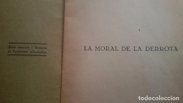 Libros antiguos: LA MORAL DE LA DERROTA - CARLES CARDÓ - Foto 2 - 63704059