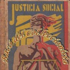 Libros antiguos: JUSTICIA SOCIAL, M. ARBOLEYA MARTINEZ, EDICIONES L.P.C., 1931. Lote 65850318