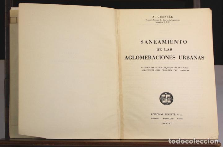 8169 - SANEAMIENTO DE LAS AGLOMERACIONES URBANAS. GUERRÉE. EDIT. REVERTÉ. 1962. (Libros Antiguos, Raros y Curiosos - Pensamiento - Sociología)