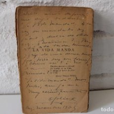 Libros antiguos: LA VIDA MANDA. OFELIA RODRÍGUEZ ACOSTA. FEMINISMO. ACTIVISMO. CUBA.1930. FIRMADO! RARO. Lote 82734696