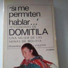 Libros antiguos: SI ME PERMITEN HABLAR..., TESTIMONIO DE DOMITILA, UNA MUJER DE LAS MINAS DE BOLIVIA. FIRMADO POR DO. Lote 83594448