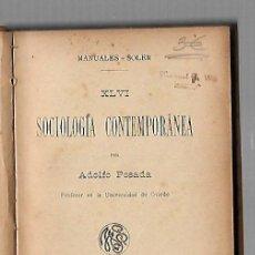 Libros antiguos: SOCIOLOGIA CONTEMPORANEA. A.POSADA. MANUALES SOLER XLVI. BARCELONA. Lote 83996640