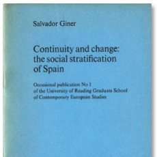 Libros antiguos: SALVADOR GINER: CONTINUITY AND CHANGE: THE SOCIAL STRATIFICATION OF SPAIN - READING UNIVERSITY 1973. Lote 87372256