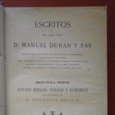 Libros antiguos: ESCRITOS DE D. MANUEL DURAN Y BAS. ESTUDIOS MORALES, SOCIALES Y ECONÓMICOS. Lote 87564940