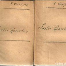 Libros antiguos: SARTOR RESARTUS - T. CARLYLE - 2 TOMOS - 1905. Lote 88920512