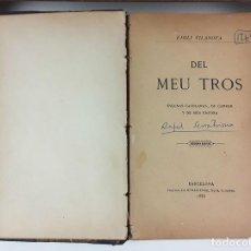 Libros antiguos: DEL MEU TROS. EMILI VILANOVA. IMPRENTA RENAIXENSA. 1886.. Lote 89658384