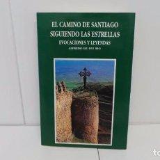 Libros antiguos: EL CAMINO DE SANTIAGO SIGUIENDO LAS ESTRELLAS-EVOCACIONES Y LEYENDAS. Lote 95837539