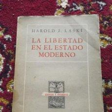 Libros antiguos: LA LIBERTAD EN EL ESTADO MODERNO- HAROLD J.LASKI, EDITORIAL ABRIL.1946. Lote 173966807