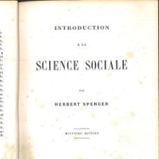 Libros antiguos: INTRODUCTION A LA SCIENCE SOCIALE. HERBERT SPENCER. Lote 100916507