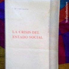 Livros antigos: LA CRISIS DEL ESTADO SOCIAL CARLOS DE CABO MARTÍN ED.PPU 1986 1ªREIMPRESIÓN. Lote 101467263