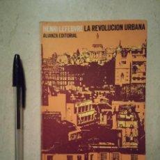 Libros antiguos: LIBRO - LA REVOLUCION URBANA - SOCIOLOGIA - ALIANZA EDITORIAL. Lote 279483078
