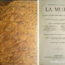 Libros antiguos: LANDA, JUAN. LA MUJER JUZGADA POR LOS GRANDES ESCRITORES DE AMBOS SEXOS Ó LA MUJER ANTE... (H. 1870). Lote 112869419