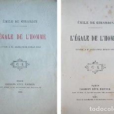 Libros antiguos: GIRARDIN, ÉMILE DE. L'ÉGALE DE L'HOMME. LETTRE A M. ALEXANDRE DUMAS FILS. 1881.. Lote 112872091