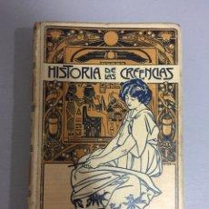 Libros antiguos: HISTORIA DE LAS CRRENCIAS 3. FERNANDO NICOLAY. ED. MONTANER Y SIMON BARCELONA 1904. Lote 113156763