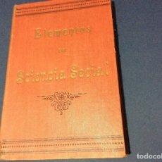 Libros antiguos: ELEMENTOS DE SCIENCIA SOCIAL, O RELIGIÓN PHYSICA, SEXUAL Y NATURAL. 1896. RARO. Lote 113281411