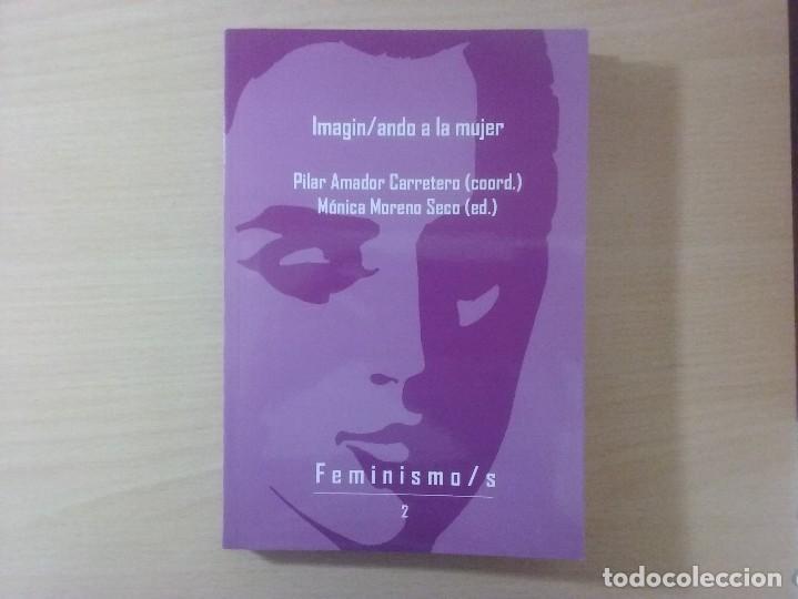 IMAGIN / ANDO A LA MUJER. PILAR AMADOR CARRETERO (Libros Antiguos, Raros y Curiosos - Pensamiento - Sociología)