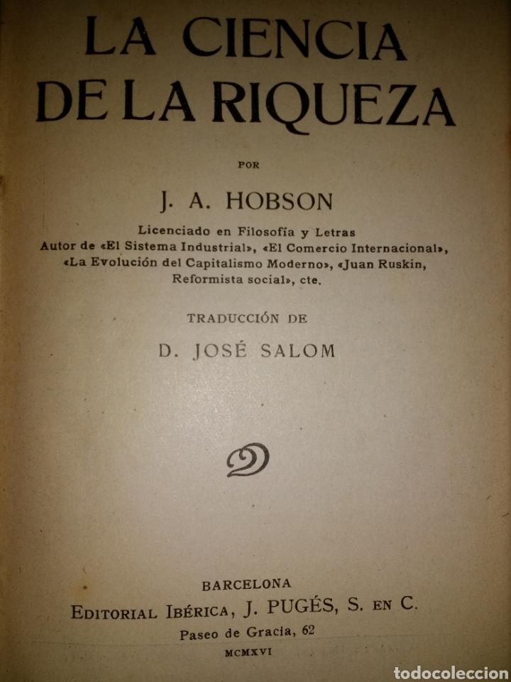 Libros antiguos: LA CIENCIA DE LA RIQUEZA. J. A. HOBSON. AÑO 1916. EDITORIAL IBÉRICA. ENCUADERNADO EN TELA . PÁGINAS - Foto 2 - 113715826