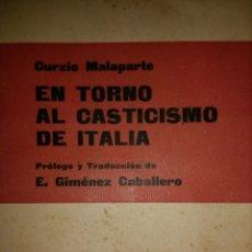 Libros antiguos: EN TORNO AL CASTICISMO DE ITALIA. PRIMERA EDICIÓN ENERO DE 1929. CURZIO MALAPARTE. RAFAEL CARO RAGGI. Lote 114122258