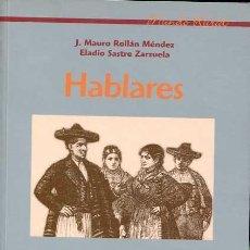 Libros antiguos: HABLARES. EL MUNDO RURAL Y SUS APORTACIONES AL LÉXICO CASTELLANO. II EL HOMBRE. Lote 116963311