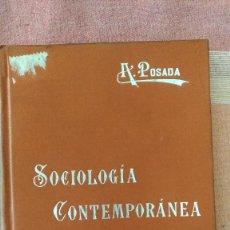 Libros antiguos: SOCIOLOGIA CONTEMPORANEA, POR A POSADA - MANUALES SOLER XLVI - ESPAÑA. Lote 118217163