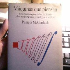 Libros antiguos: MÁQUINAS QUE PIENSAN, PAMELA MCCORDUCK, TECNOS.. Lote 194877843