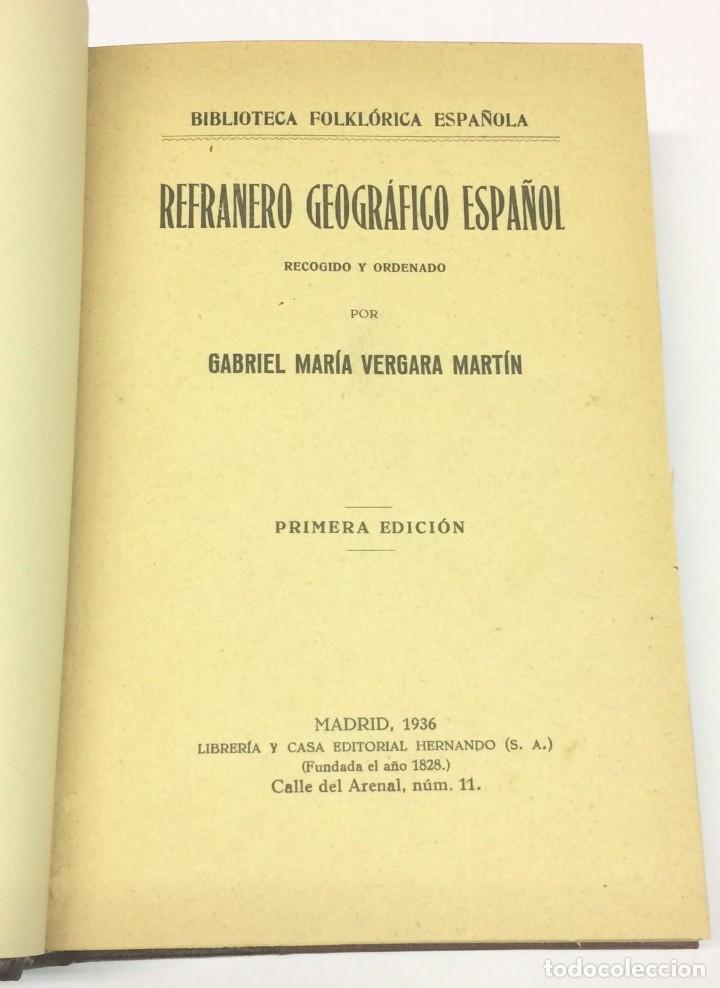 AÑO 1936 - VERGARA MARTÍN, GABRIEL MARÍA. REFRANERO GEOGRÁFICO ESPAÑOL. RECOGIDO Y ORDENADO POR... (Libros Antiguos, Raros y Curiosos - Pensamiento - Sociología)
