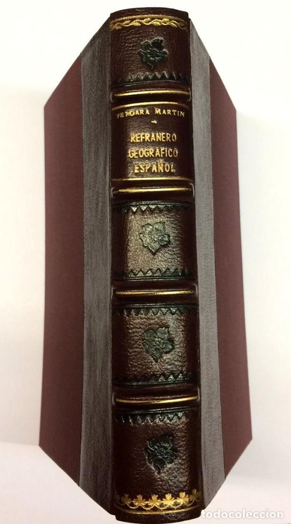 Libros antiguos: AÑO 1936 - VERGARA MARTÍN, Gabriel María. Refranero Geográfico Español. Recogido y ordenado por... - Foto 2 - 118480671