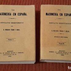 Libros antiguos: LA MASONERIA EN ESPANA: ENSAYO HISTORICO 2 VOLUMEES, FACSIMIL. Lote 118665447