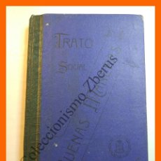 Libros antiguos: TRATO SOCIAL Y BUENAS MANERAS. LECCIONES PARA SEÑORITAS ALUMNAS DE RELIGIOSAS HIJAS MARIA ESCOLAPIAS. Lote 118702231