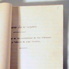Libros antiguos: ALCÁNTARA, JUAN - VEINTICINCO AÑOS MARRUECOS. DESCRIPCIÓN COSTUMBRES INDÍGENAS Y HEBREOS - INÉDITO. Lote 118919274