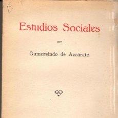 Libros antiguos: ESTUDIOS SOCIALES / GUMERSINDO DE AZCÁRATE (1933). Lote 118976467
