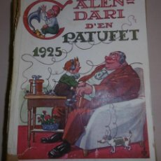 Livros antigos: CALENDARI D'EN PATUFET 1925. Lote 120479887