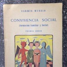 Libros antiguos: CONVIVENCIA SOCIAL. Lote 121338951